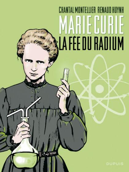 Marie Curie la fée du radium Huynh