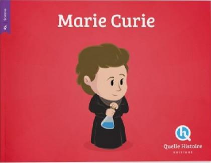 Marie Curie Quelle Histoire