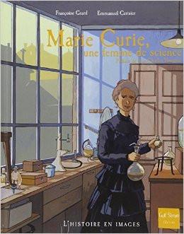 Marie Curie une femme de science