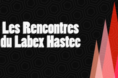 psl_rencontres_labex_hastec