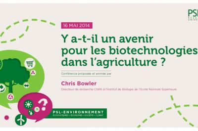 PSL_PSL-Explore_conference_psl_un-avenir-pour-les-biotech-dans-agriculture